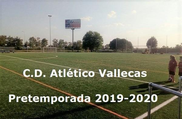 """Planificada la pretemporada 2019-2020 del Atlético Vallecas """"A"""""""
