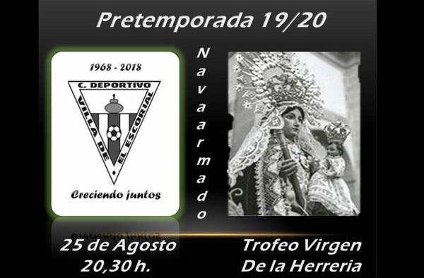 El 25 de agosto de 2019 se presenta el C.D. El Escorial en el Trofeo Virgen de la Herrería
