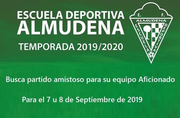 La ED Almudena busca partido amistoso para su equipo Aficionado el 7 u 8 de Septiembre de 2019