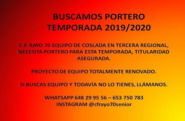El C.F. Rayo 70 de Coslada busca portero para la temporada 2019/20, titularidad asegurada
