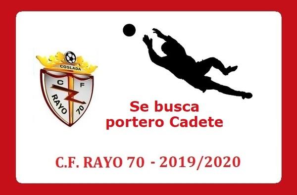 El C.F. Rayo 70 de Coslada busca portero Cadete para completar plantilla - Temporada 2019/20