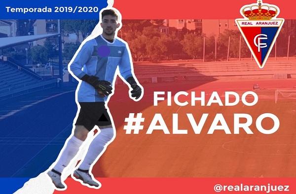 Álvaro García, nuevo portero del Real Aranjuez C.F. a partir de noviembre de 2019