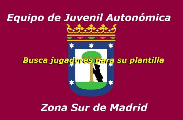 Equipo de Juvenil Autonómica busca jugadores para reforzar la plantilla - Temporada 2019/20