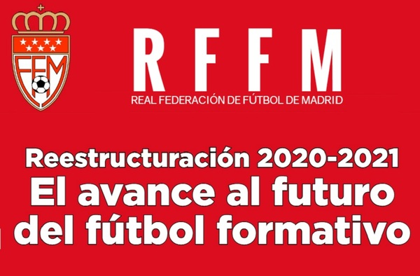 La RFFM reestructura las competiciones de fútbol base para la temporada 2020-2021