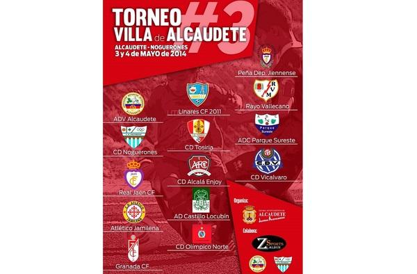 III Torneo Villa de Alcaudete (Jaén) -  Sábado 3 y domingo 4 de Mayo de 2014