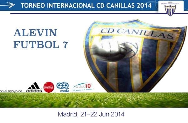 Torneo Internacional Canillas 2014 - Alevin Fútbol-7 ( 21 y 22 de Junio de 2014 )