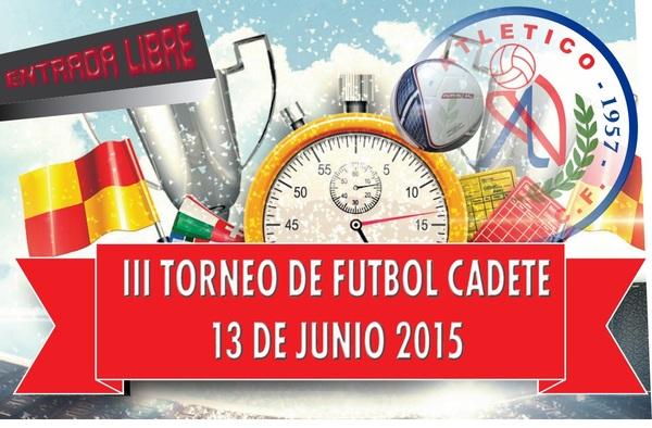 III Torneo de Fútbol Cadete Atlético Velilla - 13 de Junio de 2015