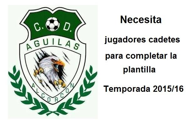 Las Águilas de Alcorcón busca jugadores Cadetes, incluido un portero, para completar la plantilla