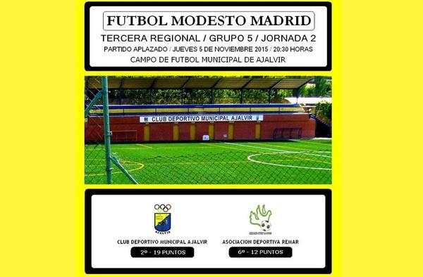 Previa partido aplazado: CDM Ajalvir - ASD Remar - 2ª Jornada - 3ª Regional Grupo 5º (Temporada 2015/16)