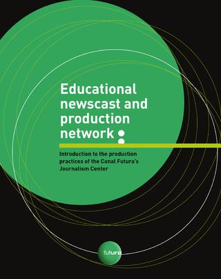 Educational newscast and production network