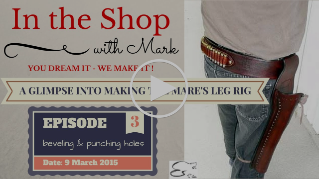 Holster: A Glimpse into making the Mare's Leg Rig, Episode 3: beveling and punching holes