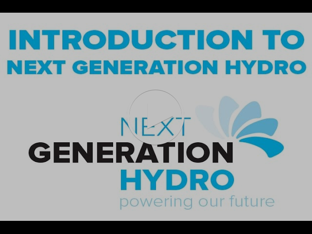 Introduction to Next Generation Hydro