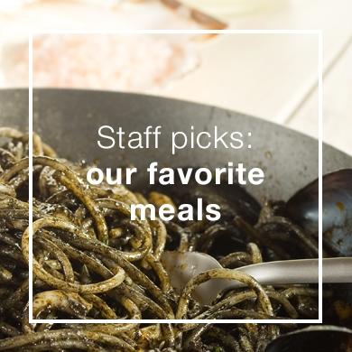 Staff favorite meals
