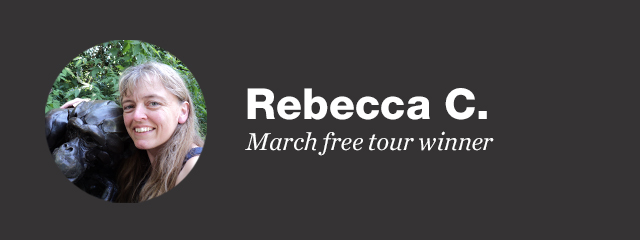 Rebecca C, our March free tour winner