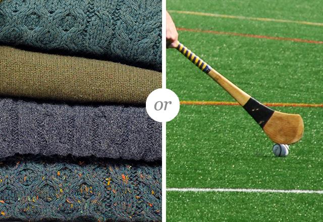 Gift a classic Aran sweater or an Irish hurling stick
