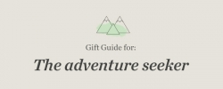 Gift Guide: Ideas for the adventure seeker