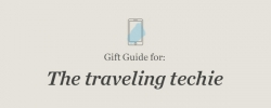 Gift Guide: Top picks for the traveling techie