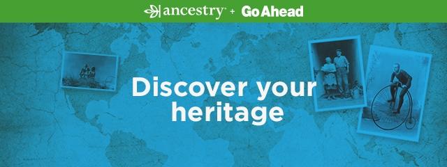 Ancestry + Go Ahead