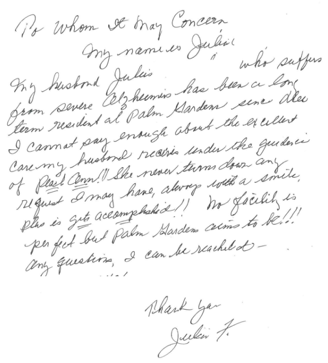 Testimonial about the wonderful care her husband received from Palm Garden of Aventura