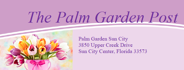 Palm Garden Sun City Center newsletter