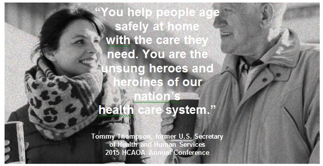 Image of a man and woman with the words You help people age safely at home with the care they need. You are the unsuny heroes and heroines of our nation's healthcare system