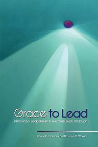 wesleyan-leadership-grace-to-lead