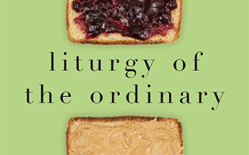 Book Review – Liturgy of the Ordinary