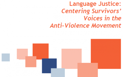 From Language Access to Language Justice: Centering Survivors' Voices in the Anti-Violence Movement, 2019