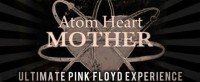 Atom Heart Mother-Music and Madness of Pink Floyd - 1980s Era Entertainment in Terre Haute, Indiana