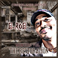 B-Rob - Hip Hop Artist in Lewiston, Maine