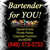 Bartender for YOU! - Bartender in Orange County, California