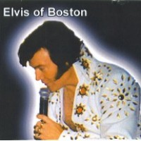 Elvis of Boston - Crooner in Gloversville, New York