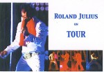 Roland Julius on tour