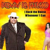 Burnin' Dr. Feelgood and the Feelgood Posse - Blues Band in Richmond, Indiana