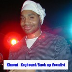 Khuent Rose - Keyboards/Back-Up Vocals