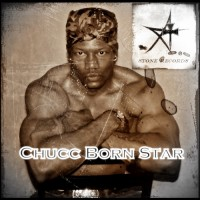 Chucc Born Star - Hip Hop Group / Hip Hop Artist in Birmingham, Alabama