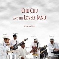 ChuChu &TheLovely Band - Blues Band in Glendale, California