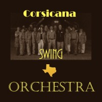 Corsicana Swing Orchestra - Jazz Band in Waco, Texas