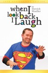 When I Look Back I Laugh Book
