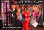 "Elvis Pose with ""Good Day Austin"" Anchors"
