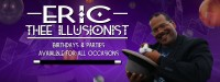 Eric thee illusionist