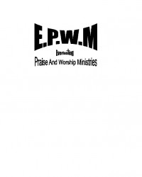 Everlasting (P.W.M) Praise and Worship Ministries