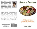Seeds of Success - 35 Days to a Greater Attitude