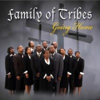 Family Tribes - Gospel Music Group in Huntsville, Alabama