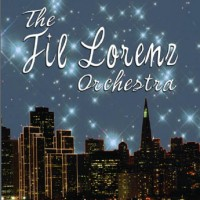 Fil Lorenz Orchestra - Crooner in Stockton, California