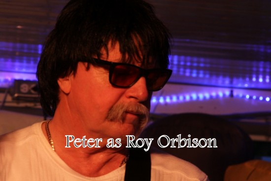 Peter as Roy Orbison