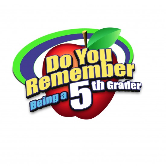 Do You Remember Being a 5th Grader