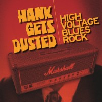 Hank Gets Dusted - Blues Band in Woodstock, Ontario