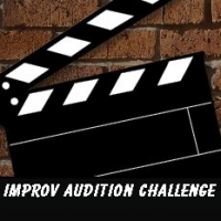 Improv audition challenge - Comedy Improv Show in Henderson, Nevada