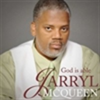 Jarryl McQueen - Gospel Singer in Greenville, Texas